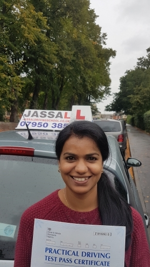Many Thanks to Jassal in helping me out to pass my test He identifies faults and guides in overcoming them Must greatly appreciate his patience and the efforts he puts on to improve oneacute;s driving skills I highly recommend Jassal to people who are looking to start their lessons Thanks