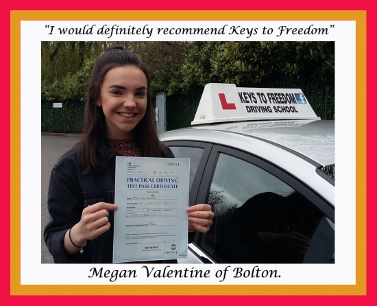 Megan Valentine of Bolton, showing off her driving test pass certificate after her first time pass.